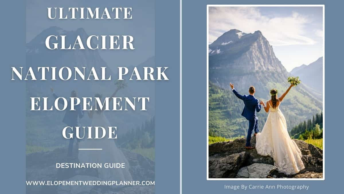 Blog Banner Ultimate Glacier National Park Elopement Guide Adventure Intimate Wedding