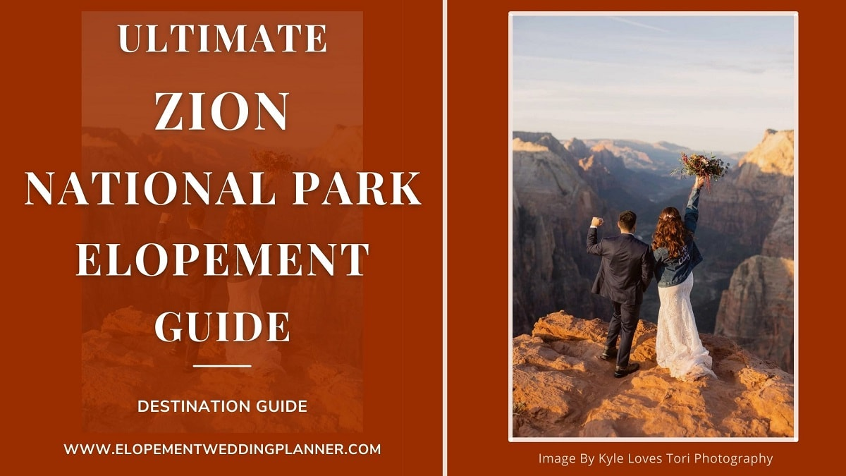Ultimate Zion National Park Elopement Guide