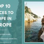 Top 10 Places to Elope in Europe