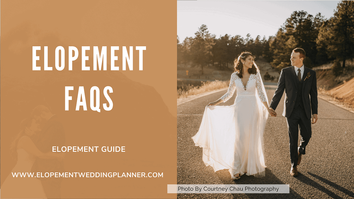 Elopement FAQs - How To Elope